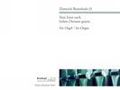 Buxtehude, Dieterich : Nun freut euch, lieben Christen gmein (Choralfantasie) -mit zusätzlicher Fassung in G-dur- (Erstdruck)