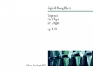 Karg-Elert, Sigfrid : Triptych op. 141
