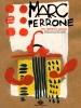Marc Perrone : Voyage de la musique - L