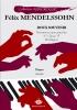 Mendelssohn, Félix : Romance sans parole `Doux souvenir` Opus 19 n°1 Mi mineur (Collection Anacrouse)