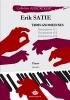 Satie, Erik : Trois Gnossiennes : n°1, n°2 et n°3
