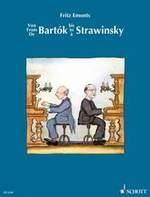 Emonts, Fritz : From Bartók to Stravinsky