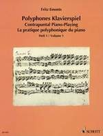 Emonts, Fritz : Contrapuntal Piano-Playing - Volume 1