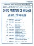 Fournier, Louis : Cours primaire de musique - Cahier 1