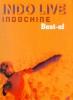Best Of Indochine : Indo Live