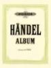 Handel, George Friederich : Album of 20 Favourite Pieces