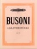 Busoni, Ferruccio : 6 Piano Pieces Op. 33b