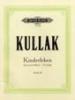 Kullak, Theodor : Kinderleben Op.62 & Op.81