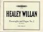 Willan, Healey : Passacaglia & Fugue No.2 in E minor