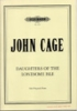 Cage, John : Daughters of the Lonesome Isle