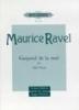 Ravel, Maurice : Gaspard de la nuit