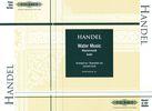 Handel, George Friederich : The Water Music: Suite