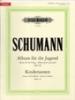 Schumann, Robert : Album for the Young Op.68; Scenes from Childhood Op.15