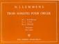 Lemmens, Nikolaas Jaak : Three Sonatas No.3 Pascale