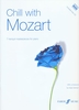 Mozart, Wolfgang Amadeus : Chill With Mozart