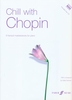 Chopin, Frederic : Chill With Chopin