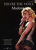 Madonna : You're the voice