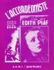 Piaf, Edith : Accordeoniste (l