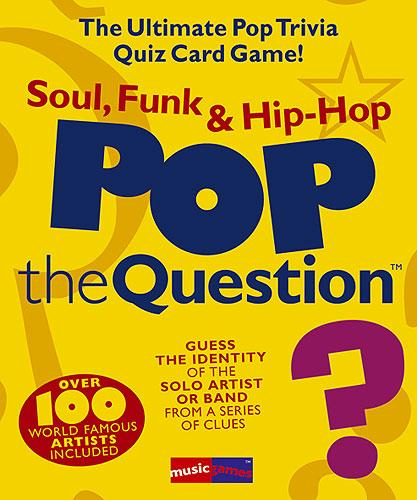 Pop The Question : Soul, Funk And Hip Hop
