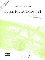 Du Solfege sur la F.M. 440.2 - Chant / Audition / Analyse - Professeur