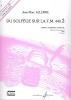 Du Solfege sur la F.M. 440.3 - Chant / Audition / Analyse - Elève