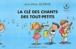 Allerme, Jean-Marc : La clé des chants des tout petits - 3e cahier