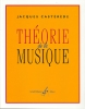 Castarede, Jacques : Théorie de la musique