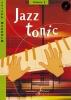 Makholm, Joseph : Jazz Tonic Vol.1