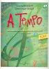A Tempo - Volume 2, série écrit