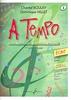 A Tempo - Volume 3, série écrit