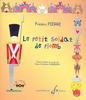 Pierre, Frédéric : Le Petit soldat de plomb