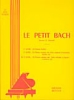 Bach, Johann Sebastian : Le petit Bach - Volume 3