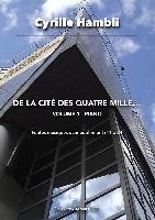 Hambli, Cyrille : Volume 1 - De la cité des quatre mille