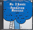 Ma 3ème année de formation musicale (Siciliano, Marie-Hélène)