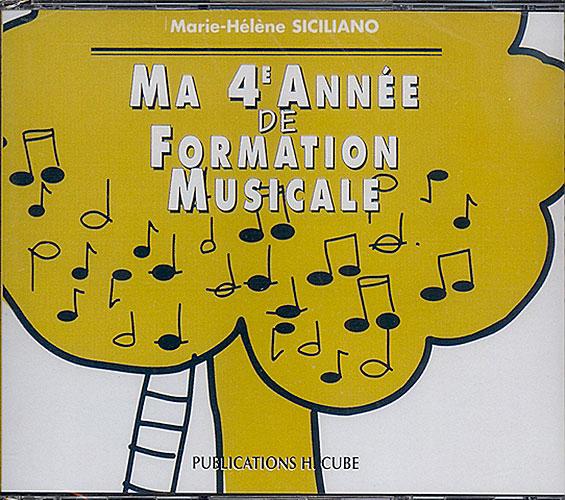 Ma 4ème année de formation musicale (Siciliano, Marie-Hélène)