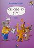 Siciliano, Marie-Hélène : On aime la F.M. - Volume 3 / CD audio