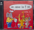 Siciliano, Marie-Hélène : On aime la F.M. - Volume 4 / CD audio