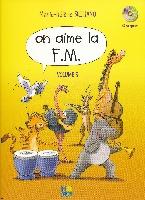 Siciliano, Marie-Hélène : On aime la F.M. - Volume 6