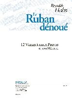 Hahn, Reynaldo : Le Ruban Dénoué : 12 Valses à 2 Pianos et une Mélodie