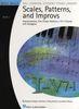 Keveren, Phillip / Rejino, Mona / Kreader, Barbara / Kern, Fred : Scales, Patterns And Improvs - Book 1
