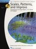 Keveren, Phillip / Rejino, Mona / Kreader, Barbara / Kern, Fred : Scales, Patterns And Improvs - Book 2