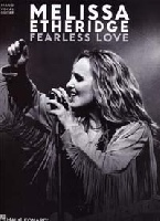 Etheridge, Melissa / : Fearless Love