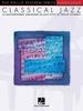 Keveren, Phillip : Classical Jazz - 15 Masterworks in Jazz Style