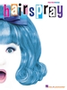 Shaiman, Marc : Hairspray - Vocal Selections