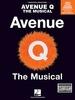 Lopez, Robert / Marx, Jeff : Avenue Q: The Musical