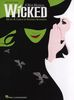 Schwartz, Stephen : Wicked : Big Note Piano Vocal Selections