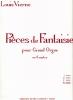 Vierne, Louis : Pièces de Fantaisie Opus 55 : Suite N°4