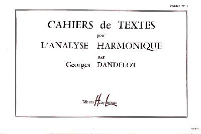 Dandelot, Georges : Cahiers de Textes pour l