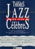 14 Jazz Standards (Thèmes Jazz les plus célèbres)