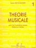 Jouve-Ganvert, Sophie : Théorie Musicale - Volume 1